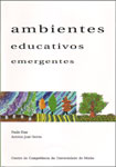 Ambientes educativos emergentes