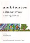 Ambientes educativos emergentes